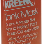 Before you KREEM your tank, Protect the paint with Tank Mask!